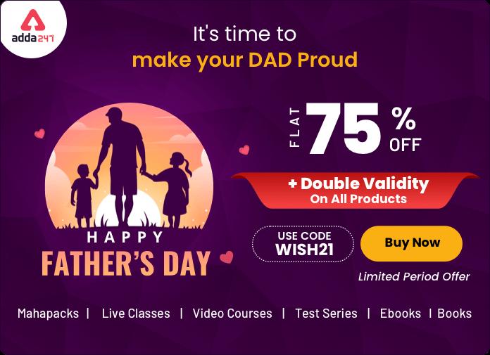 Father's Day Special Double Validity Offer of ADDA247 | ADDA247 ന്റെ ഫാദേഴ്സ് ഡേ സ്പെഷ്യൽ ഡബിൾ വാലിഡിറ്റി ഓഫർ_40.1