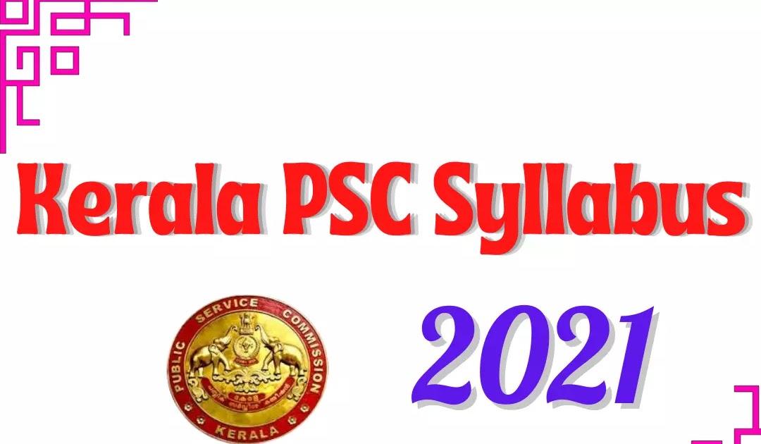 Syllabus for Kerala PSC Secretariat Assistant Exam 2021 | കേരള പി.എസ്.സി സെക്രട്ടേറിയറ്റ് അസിസ്റ്റന്റ് 2021 പരീക്ഷയ്ക്കുള്ള സിലബസ്_40.1