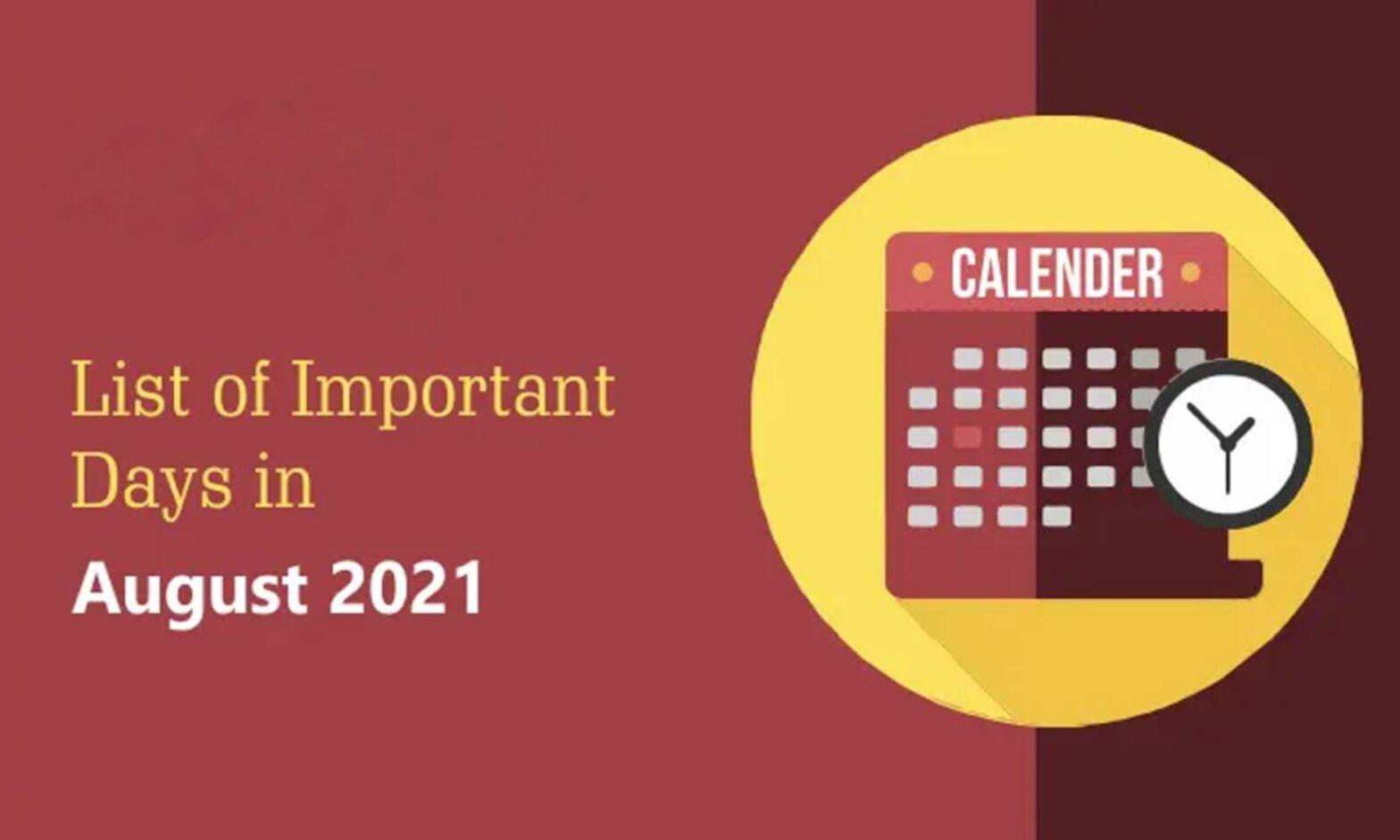 List of Important Days in August 2021 | 2021 ആഗസ്റ്റിലെ പ്രധാന ദിവസങ്ങളുടെ പട്ടിക_40.1