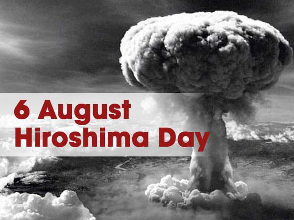 Hiroshima Day: 6th August| ഹിരോഷിമ ദിനം: ആഗസ്റ്റ് 6 നു ആഘോഷിക്കുന്നു_40.1