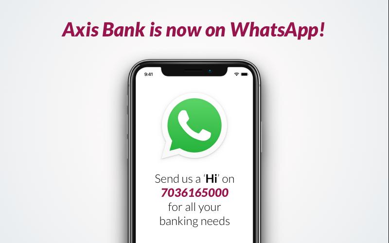 Axis Bank crosses one million customers on WhatsApp banking  വാട്ട്സ്ആപ്പ് ബാങ്കിംഗിൽ ആക്സിസ് ബാങ്ക് ഒരു ദശലക്ഷം ഉപഭോക്താക്കളെ കടന്നു_40.1