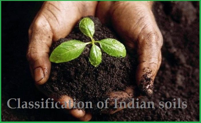 ഇന്ത്യയിലെ പല തരം മണ്ണുകൾ: വർഗ്ഗീകരണവും സവിശേഷതകളും(Soils of India: Classification and Characteristics)_40.1