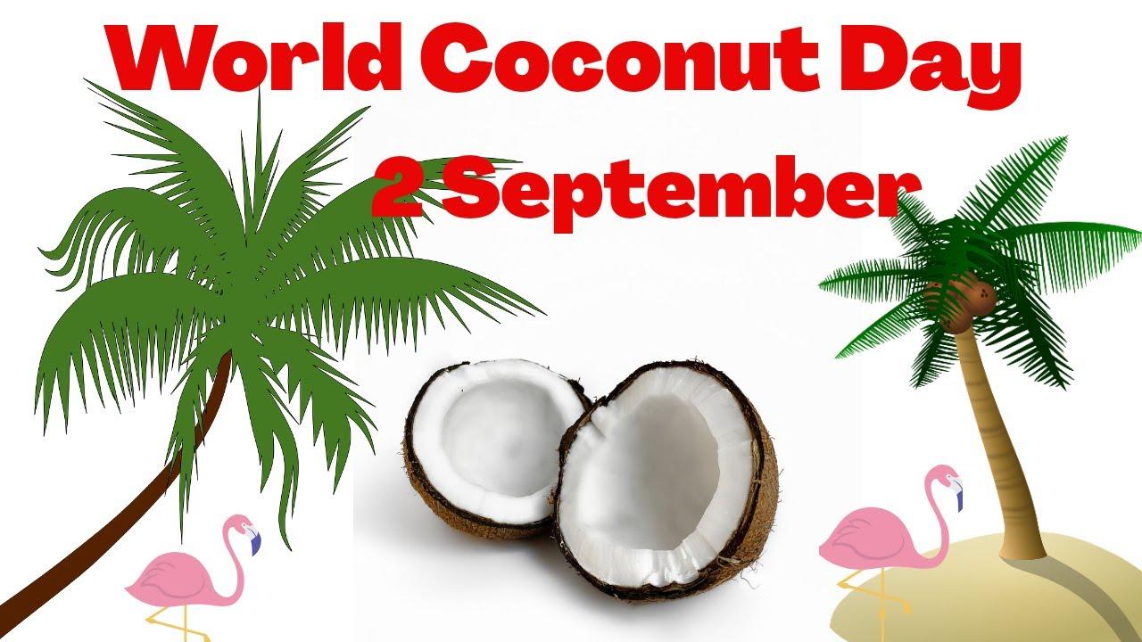 ലോക നാളികേര ദിനം (World Coconut day) 2021 സെപ്റ്റംബർ 2_40.1