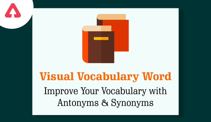 Vocabulary Words: Improve Your Vocabulary With Antonyms & Synonyms | For HCA and KPSC_40.1