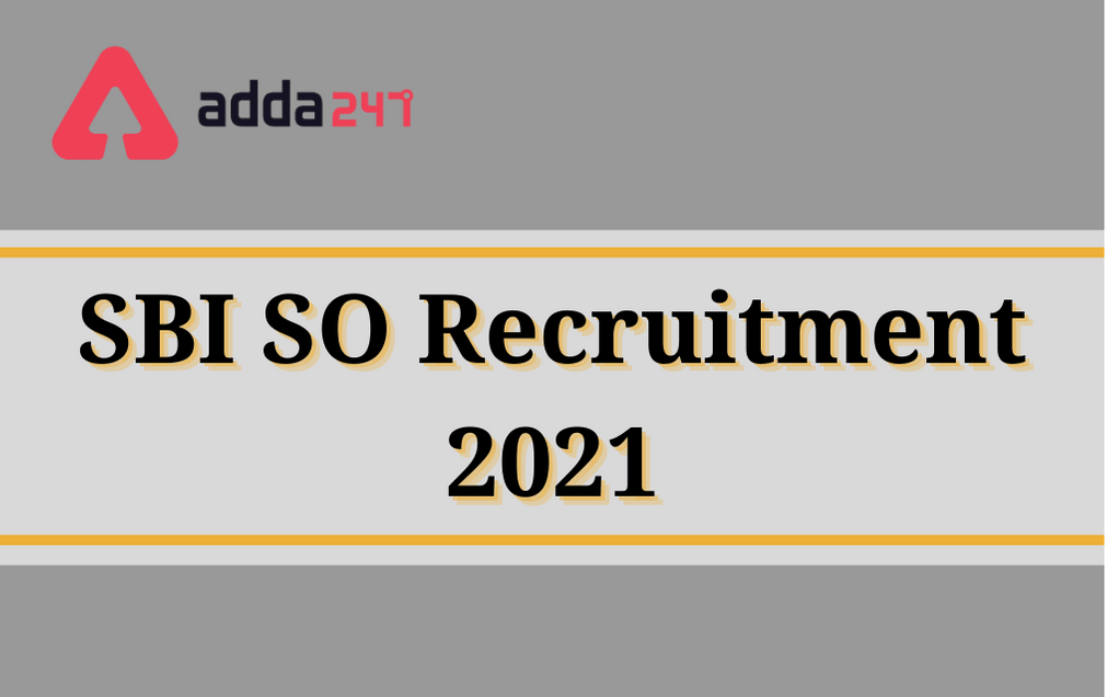 SBI SCO Recruitment 2021 Notification PDF: Apply Online for 600+ Vacancies_40.1