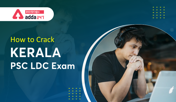 How to Crack Kerala PSC LDC Exam in First Attempt Some Tips and Tricks_40.1