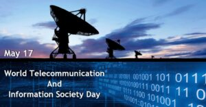 World Telecommunication and Information Society Day: 17 May | जागतिक दूरसंचार आणि माहिती सोसायटी दिनः 17 मे_40.1