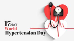 World Hypertension Day: 17 May | जागतिक उच्च रक्तदाब दिवस: 17 मे_40.1