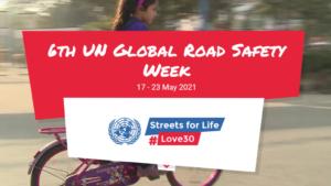 6th UN Global Road Safety Week: 17-23 May 2021 | 6 वा यूएन ग्लोबल रस्ता सुरक्षा सप्ताह: 17-23 मे 2021_40.1