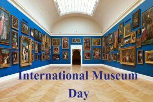 International Museum Day: 18 May | आंतरराष्ट्रीय संग्रहालय दिन: 18 मे_40.1