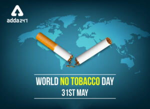 World No-Tobacco Day: 31 May   जागतिक तंबाखूविरोधी दिन: 31 मे_40.1