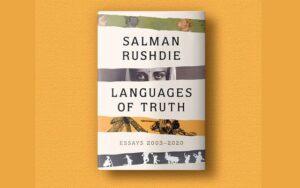 """A book title """"Languages of Truth: Essays 2003-2020"""" by Salman Rushdie   सलमान रश्दी लिखित पुस्तकाचे शीर्षक """"सत्याच्या भाषा : निबंध 2003-2020""""_40.1"""