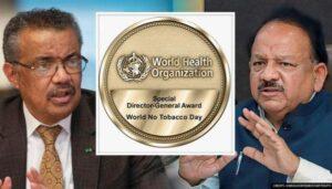 WHO honours Dr Harsh Vardhan for efforts in tobacco control | डब्ल्यूएचओ ने तंबाखू नियंत्रणातील प्रयत्नांसाठी डॉ हर्षवर्धन यांचा सन्मान केला_40.1