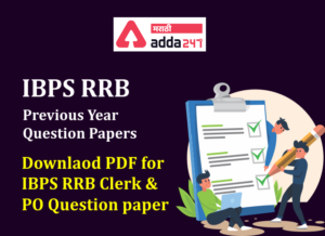 IBPS RRB PO/Clerk Previous Year Question Paper with Answers: Download PDFs | मागील वर्ष प्रश्नपत्रिका_40.1