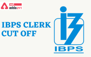 IBPS Clerk State-wise Previous Years Cut Off | IBPS Clerk राज्य-वार मागील वर्षाचे कट ऑफ_40.1