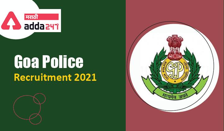 Goa Police Recruitment 2021 | Apply for 774 different Posts_40.1