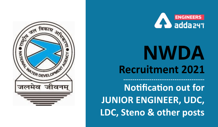 NWDA Recruitment 2021: Notification out for Junior Engineer and other posts  _40.1