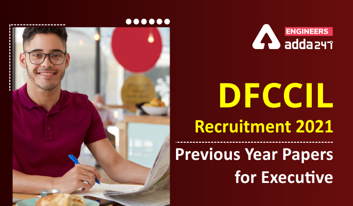 DFCCIL Previous Year Paper for Executive, JE and JMs |_40.1