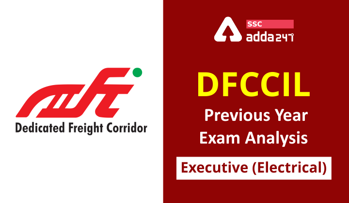 DFCCIL Electrical Exam Analysis: Topic-Wise Distribution and Syllabus |_30.1
