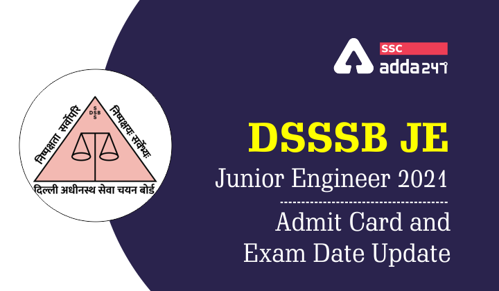 DSSSB JE: Exam Date and Admit Card Latest Update  _40.1