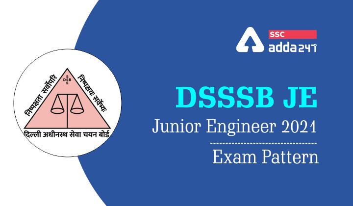 DSSSB Junior Engineer 2021: Exam Pattern |_40.1