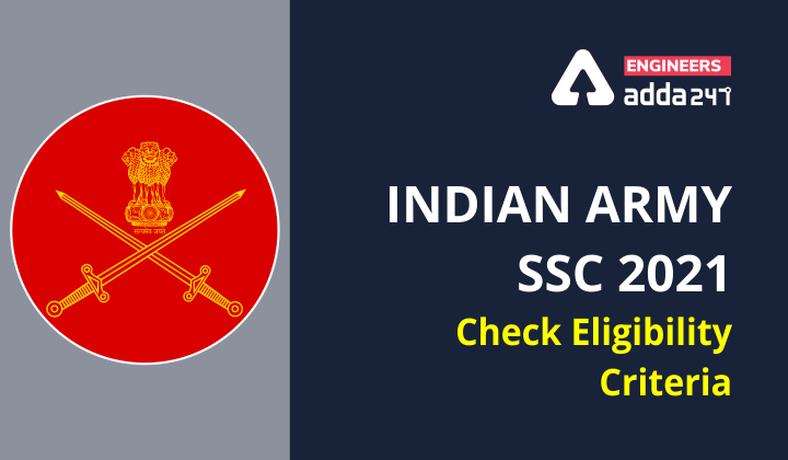 Indian Army 2021 SSC: Check Eligibility Criteria  _40.1