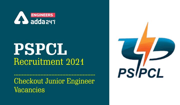 PSPCL Recruitment 2021: Checkout Junior Engineer Vacancies |_40.1