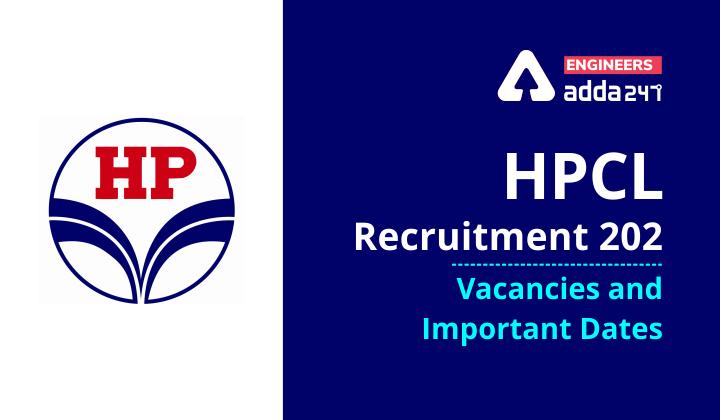 HPCL Recruitment 2021: Vacancies and important dates |_40.1