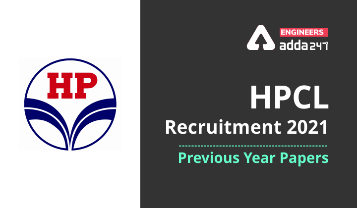 HPCL Exam 2021:Checkout Previous Year Papers!  _40.1