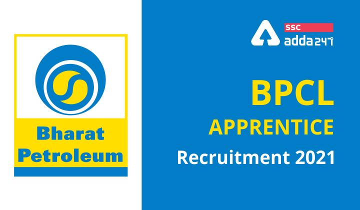 BPCL Apprentice Recruitment 2021: Checkout Recruitment for 168 Vacancies  _40.1