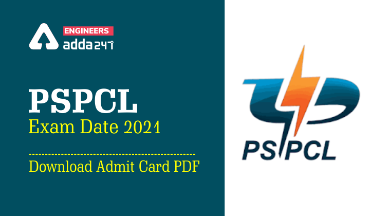 PSPCL Exam Date 2021: Download PSPCL E-Hall Ticket and PSPCL Recruitment 2021 Admit Card |_40.1