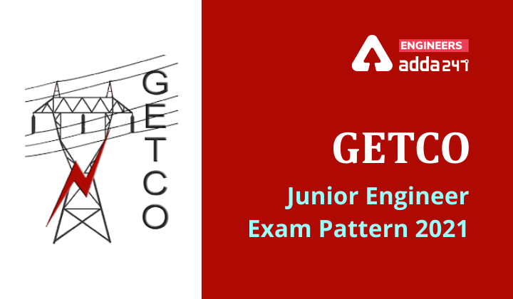 GETCO Junior Engineer Exam Pattern 2021 Checkout Details |_40.1