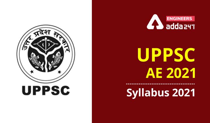 UPPSC AE Syllabus 2021, Checkout Detailed syllabus for UPPSC AE Exam |_40.1