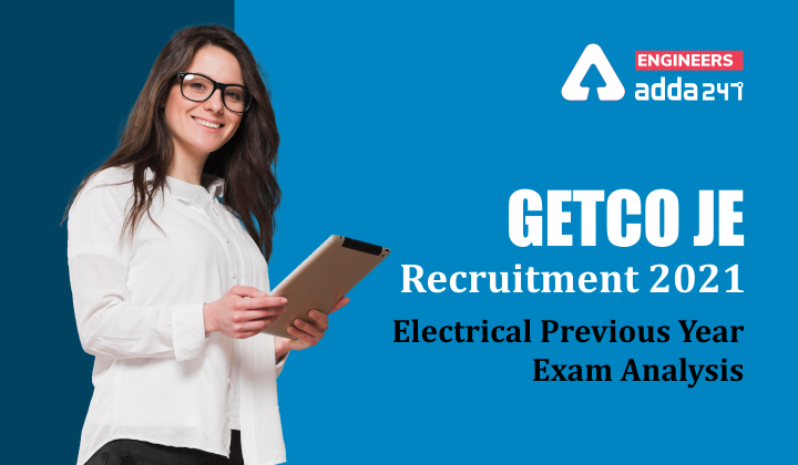GETCO JE Recruitment 2021, Checkout Previous Paper Analysis for Electrical Engineering  _40.1