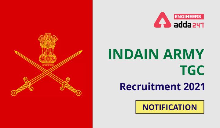 Indian Army TGC Recruitment 2021 Notification  _40.1