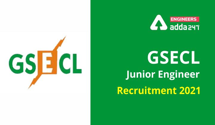 GSECL Junior Engineer Recruitment 2021 Apply Online for 155 Vacancies |_30.1
