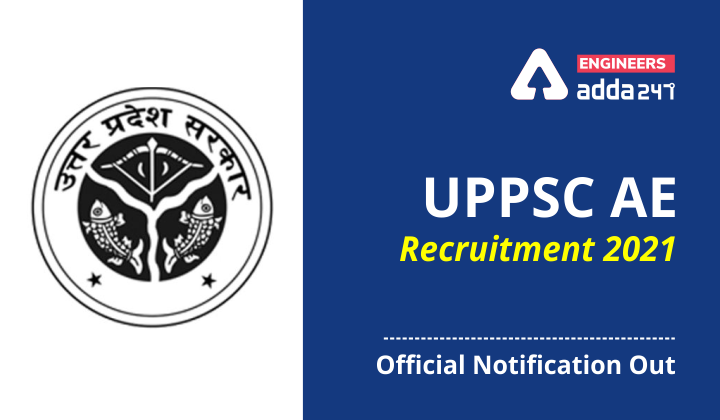 UPPSC AE Notification 2021 Checkout Official Notification Out for 281 Vacancies  _40.1