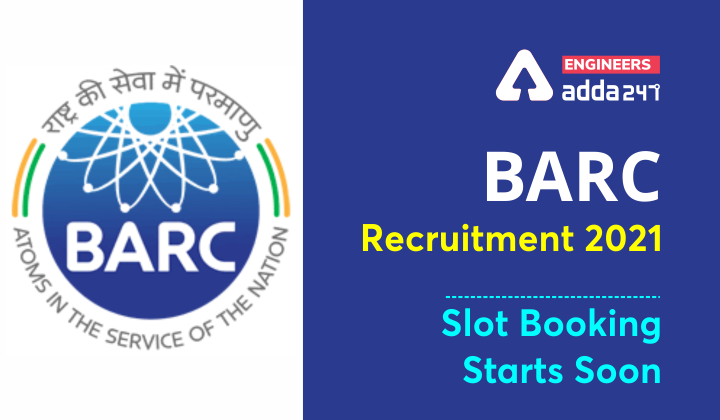 BARC Slot Booking Latest Update, BARC 2021 Admit Card Out |_30.1