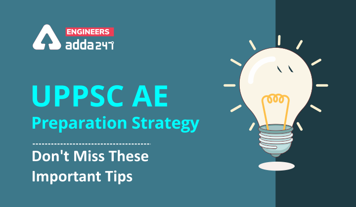 UPPSC AE Preparation Strategy 2021, Don't Miss these Important Points |_40.1