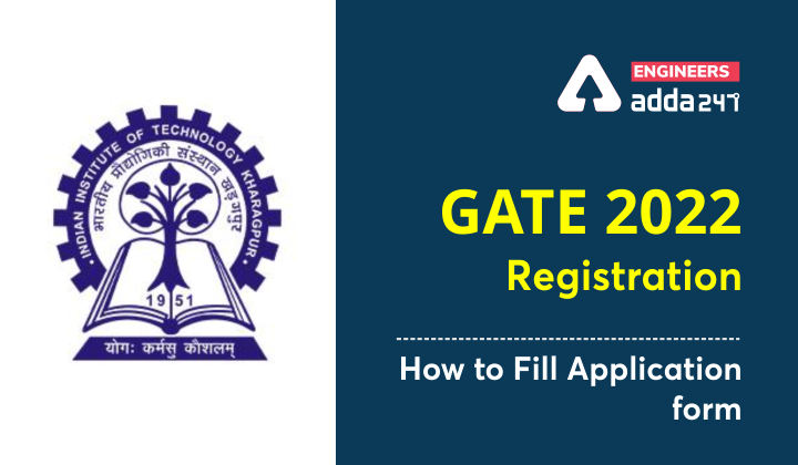 GATE 2022 Registration : Know how to fill application form |_40.1
