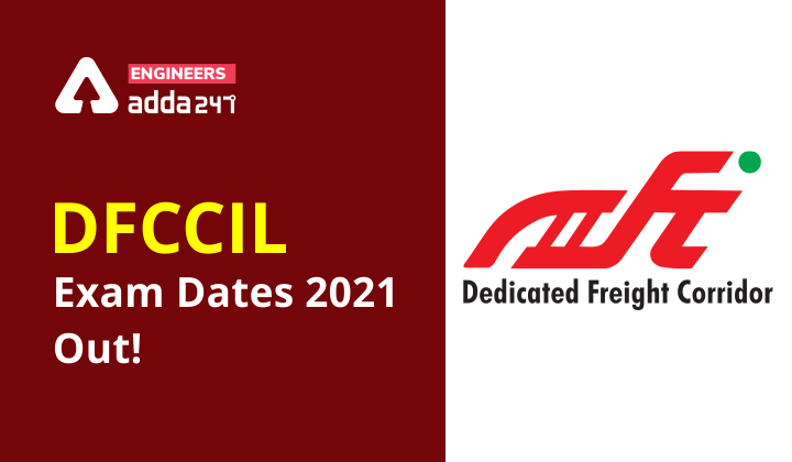 DFCCIL Exam Schedule 2021 Out! Check now |_30.1