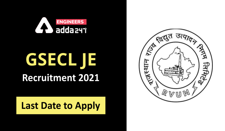 GSECL Recruitment 2021 Last Date to Apply  _30.1