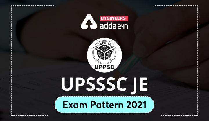 UPSSSC JE Exam Pattern 2021  _40.1