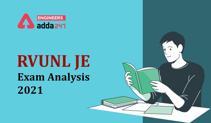 RVUNL JE Exam Analysis 2021, Detailed shift-wise exam analysis |_30.1