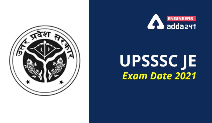 UPSSSC JE Exam Date 2021, Check latest Exam Date |_30.1