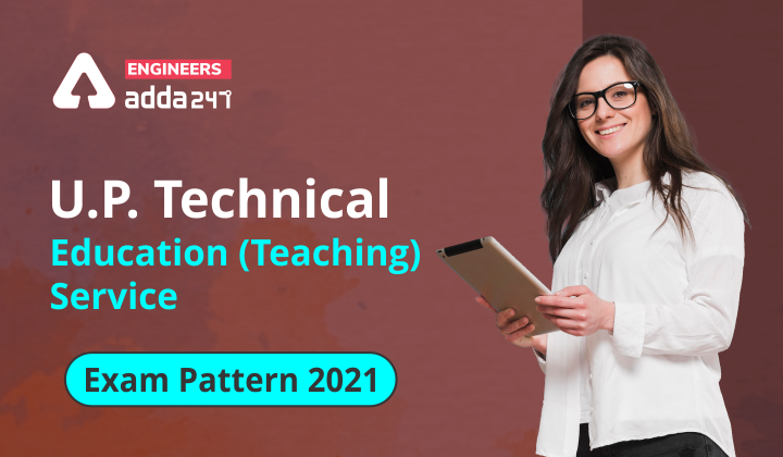 UPPSC Technical Lecturer Exam Pattern 2021, Check Details Now. |_40.1