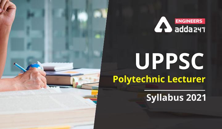 UPPSC Technical Education Teaching Service Syllabus 2021  _40.1