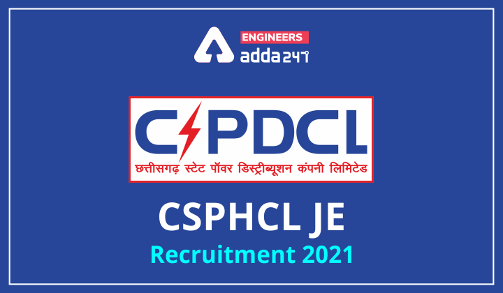 CSPHCL JE Recruitment 2021, official notification out! |_40.1