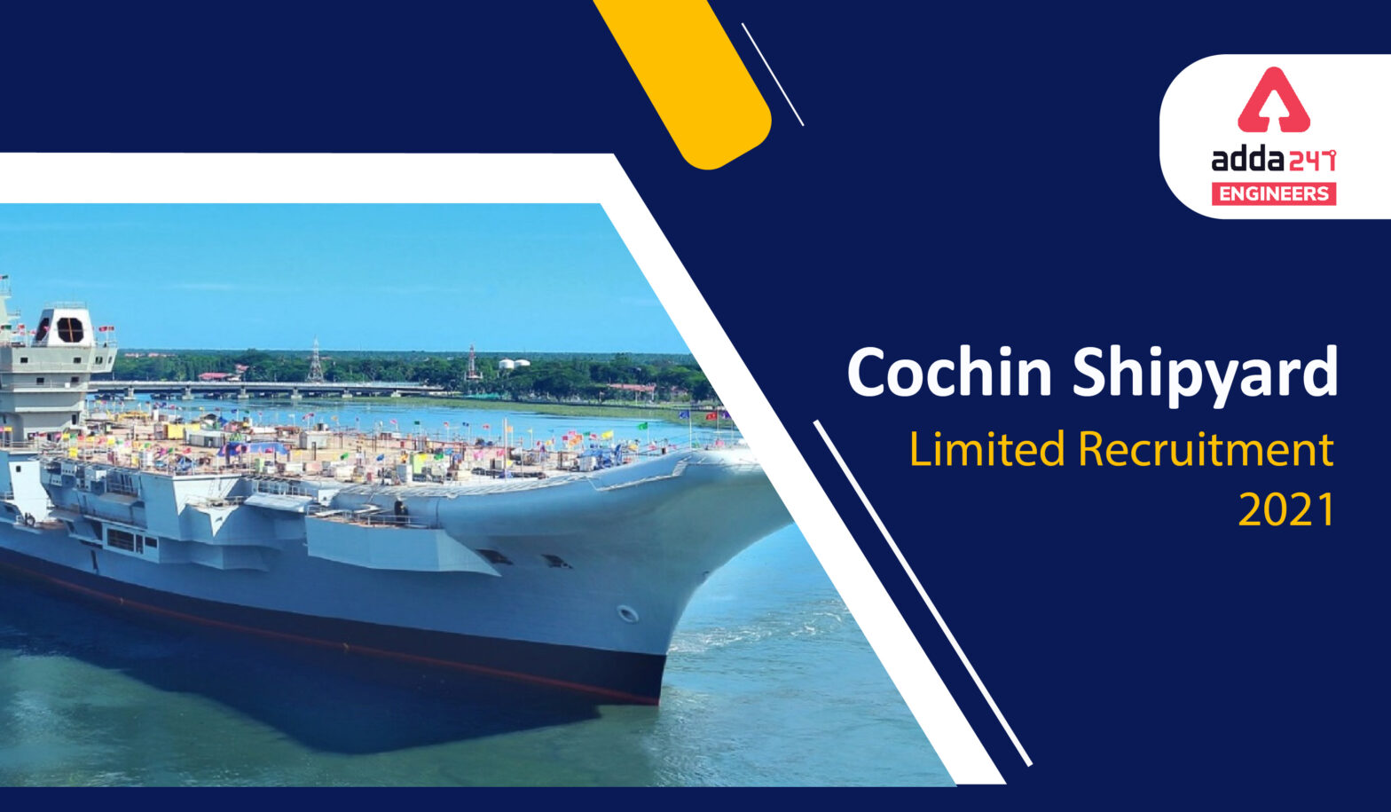 Cochin Shipyard Recruitment 2021, Official Notification Out Check Now!  _40.1