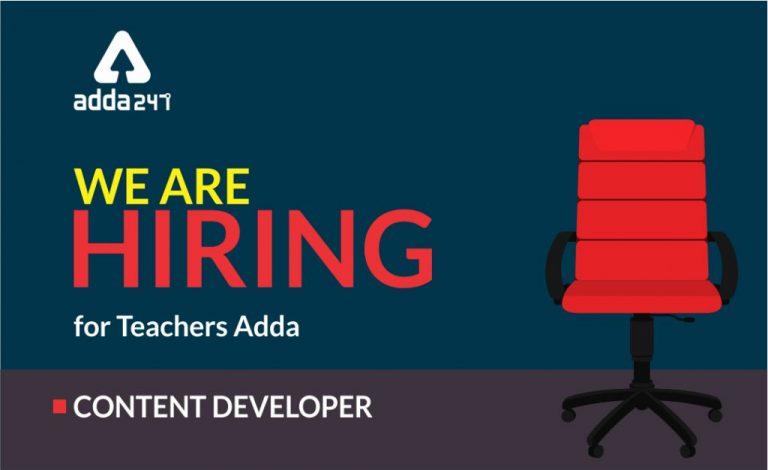 We Are Hiring : Teachersadda Hiring Freelancers/ Fulltime Content Developer, Article Writer_20.1